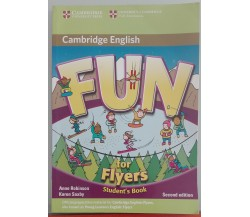 Fun for Flyers - Anne Robinson, Karen Saxby - Cambridge University Press,2010-A