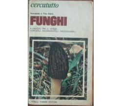 Funghi - Fernando e Tina Raris - Fabbri,1975 - A