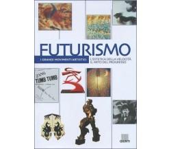 Futurismo. L'estetica della velocità. Il mito del progresso - Giunti