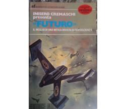 Futuro - Inisero Cremaschi - Nord - 1978 - M