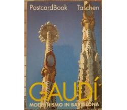 GAUDI' - MODERNISMO IN BARCELONA 1992 postcardbook Taschen - ER