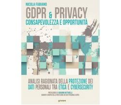 GDPR & privacy: consapevolezza e opportunità.