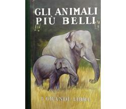 GLI ANIMALI PIU' BELLI - I GRANDI LIBRI -GASK - SALANI ED. - RISTAMPA ANASTATICA