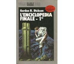 GORDON R. DICKSON - L'ENCICLOPEDIA FINALE N.1