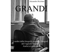 GRANDI - I cardini della fotografia secondo i fotografi dell'Agenzia Magnum