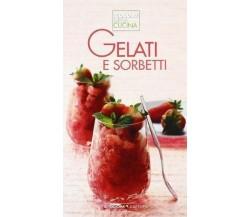Gelati e semifreddi - AA.VV. - Sitcom,2011 - A
