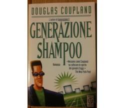 Generazione shampoo - Coupland - Tea Due,1997 - R