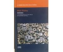 Genoma di Matt Ridley, 2009, Fabbri Editori