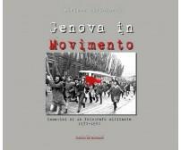 Genova in Movimento di Adriano Silingardi,  2017,  Youcanprint