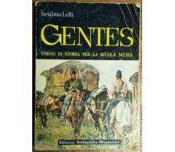 Gentes Vol. 3 - Lelli - Edizioni Scolastiche Mondadori,1964 - R