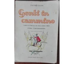 Genti in cammino - Pietro Silva - Principato,1954 - A