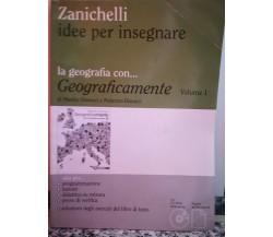 Geograficamente Vol 1 di Dinucci,  2008,  Zanichelli -F