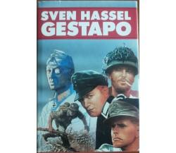 Gestapo - Sven Hassel - Longanesi & C.,1984 - A