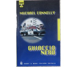 Ghiaccio Nero	- Michael Connelly,  1998,  Hobby & Work