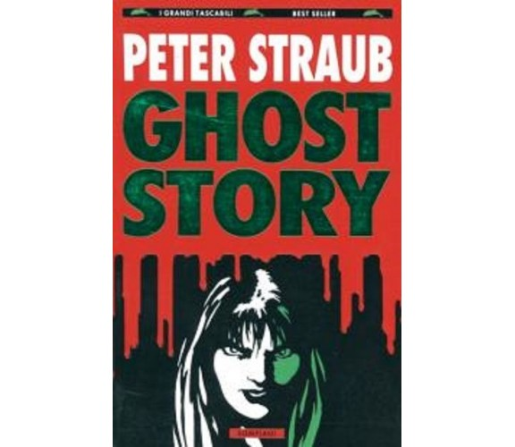 Ghost story  - Peter Straub,  1994,  Bompiani, 1 ed° bestseller