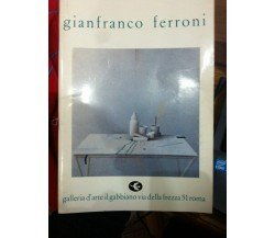 Gianfranco Ferroni galleria d'arte - Gianfranco Ferroni - 1984 - lo