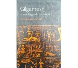 Gilgamesh e altre leggende Babilonesi -Jennifer Westwood,  1972,  Editrice Janus