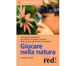 Giocare nella natura di Joseph Bharat Cornell,  2006,  Edizioni Red!