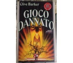 Gioco Dannato - Clive Barker - Sperling - 1991 - M