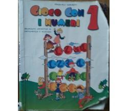 Gioco con i numeri Vol.1 - Sgambati - Ardea Editrice,1999 - R