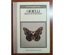 Gioielli dell'ottocento - Daniela Mascetti - De agostini - 1984 - M