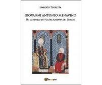 Giovanni Antonio Menavino. Un genovese di Voltri schiavo dei turchi
