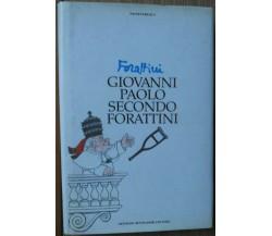 Giovanni Paolo Secondo Forattini - Forattini -  Arnoldo Mondadori Editore,1995-R