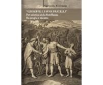 «Giuseppe e i suoi fratelli». Per un'etica della fratellanza fra utopia e riscat
