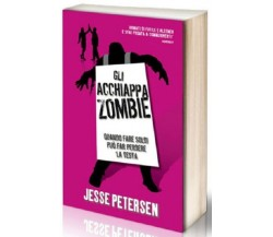 Gli Acchiappa Zombie - Jesse Petersen - MULTIPLAYER