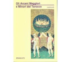 Gli Arcani Maggiori e Minori del Tarocco - Claudio Alari