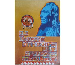 Gli Indiani d'America - Sergio Massone - Edizioni Lo Vecchio - 2001 - G