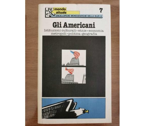Gli americani - AA. VV. - BUR - 1978 - AR