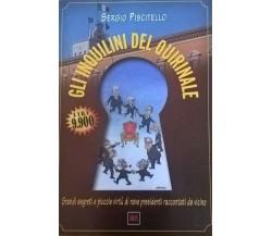 Gli inquilini del quirinale - Sergio Piscitello (Bur 1999) Ca
