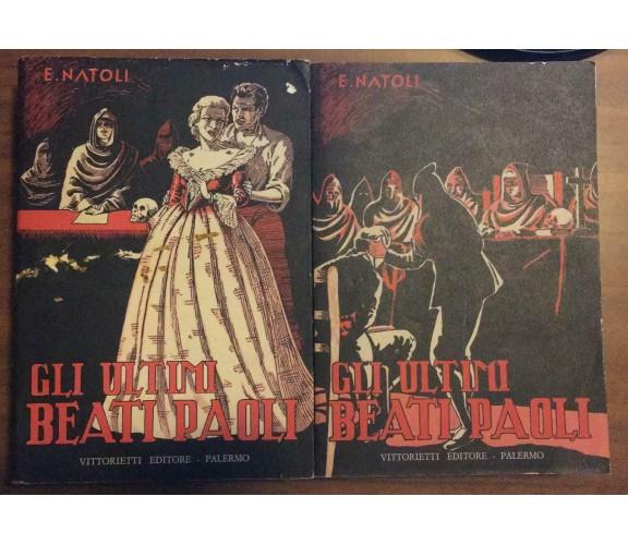 Gli ultimi Beati Paoli I & II Due volumi  - Natoli,  Vittorietti Editore - P