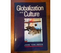 Globalization and Culture - John Tomlinson - university of Chiago - 1999- M