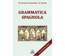 Grammatica Spagnola di Rosario Trovato,  Algra Editore