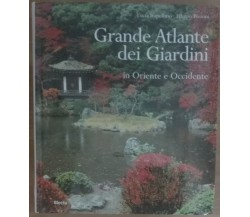 Grande atlante dei giardini in Oriente e Occidente-Impelluso,Pizzoni-Electa-A