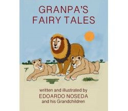 Grandpa's Fairy Tales - Edoardo Noseda,  2020,  Youcanprint