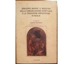 Gregorio Magno. - Lisania Giordano - C.U.E.C.M.,1991 - A
