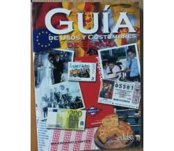 Guía de usos y costumbres de Espana - Cortés - Edelsa,2003 - R