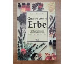 Guarire con le erbe - M.M.E. Alia - B&B - 1996 - AR