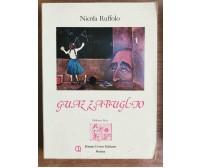 Guazzabuglio - N. Ruffolo - Remo Croce editore - 1982 - AR