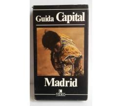 Guida Capital, Madrid ,Vhs - 1989 - C.Video -F
