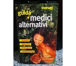Guida ai medici alternativi di Roberta Raviolo,  2003,  Vivere Sani E Belli - F