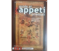Guida ai tappeti - Martin  Heyday,1999, Brancato Editore - S