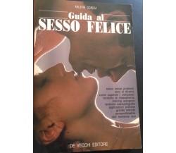Guida al sesso felice - Milena Screm - De vecchi - 1995 - M