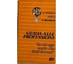 Guida alle professioni di AA.VV., 1978, Corriere della Sera