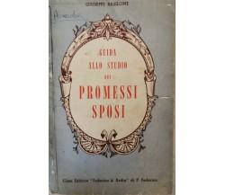 Guida allo studio dei Promessi Sposi,di Giuseppe Basilone,  Federico & Ardia- ER