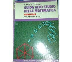 Guida allo studio della matematica - Baldi - Locatelli - 1986 - Fabbri - lo