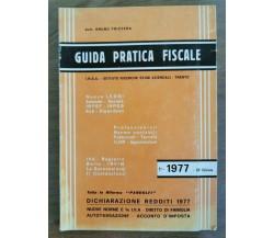 Guida pratica fiscale 1977 - B. Frizzera - 1977 - AR